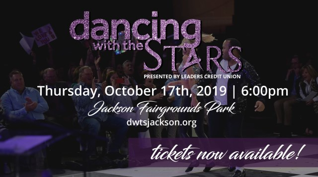 Dancing the STARS Presented by Leaders Oct 17th 2019 Jackson Fairgrounds Park dwtsjackson.org